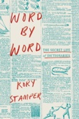 Word by Word - Kory Stamper Cover Art