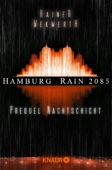 Hamburg Rain 2085. Nachtschicht