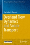 Overland Flow Dynamics And Solute Transport