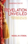 Revelation Unveiled Understanding The Heart Of Jesus In The Imminent Day Of The Lord