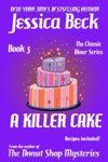 A Killer Cake The Classic Diner Mystery Series 3