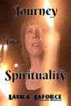Journey Into Spirituality