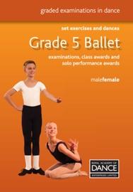 GRADE 5 BALLET