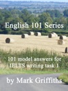 English 101 Series 101 Model Answers For IELTS Writing Task 1