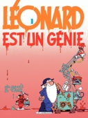 Léonard - tome 01 - Léonard est un génie