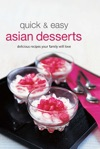 Quick  Easy Asian Desserts