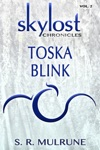 Skylost Chronicles Vol 2 Toska Blink