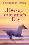 A Horse For Valentines Day