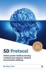 Sd Protocol Achieve Greater Health And Wellbeing
