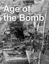 Age Of The Bomb