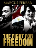 The Fight for Freedom