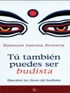 Tu Tambin Puedes Ser Budista