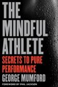 The Mindful Athlete - George Mumford & Phil Jackson Cover Art