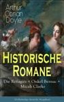 Historische Romane Die Rfugis  Onkel Bernac  Micah Clarke Vollstndige Deutsche Ausgaben