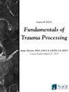 Fundamentals Of Trauma Processing