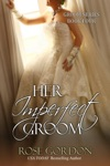 Her Imperfect Groom Historical Regency Romance