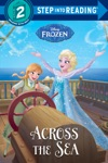 Across The Sea Disney Frozen