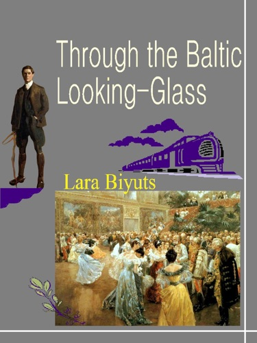 Through the Baltic Looking-Glass