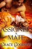 Grace Goodwin - Assigned a Mate bild