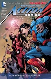 SUPERMAN: ACTION COMICS VOL. 2: BULLETPROOF