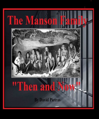 The Manson Family Then and Now
