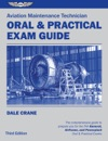 Aviation Maintenance Technician Oral  Practical Exam Guide