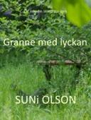 Suni Olson - Granne med lyckan bild