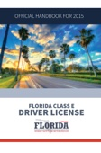 Similar eBook: Florida Class E Driver License Handbook