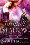 Tainted Shadow