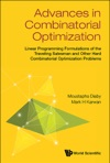 Advances In Combinatorial OptimizationLinear Programming Formulations Of The Traveling Salesman And Other Hard Combinatorial Optimization Problems