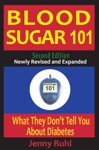 Blood Sugar 101 What They Dont Tell You About Diabetes 2nd Edition