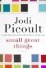 Jodi Picoult - Small Great Things  artwork