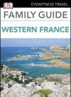 Eyewitness Travel Family Guide France Western France