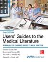 Users Guides To The Medical Literature A Manual For Evidence-Based Clinical Practice 3E