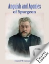 Anguish And Agonies Of Spurgeon