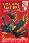 Flight Of The Moon Dragon A Branches Book Dragon Masters 6