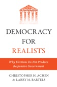 Democracy for Realists - Christopher H. Achen & Larry M. Bartels Cover Art