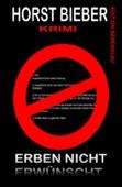 Erben nicht erwünscht: Krimi