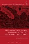 Impact Of Union Citizenship On The EUs Market Freedoms