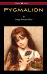 Pygmalion Wisehouse Classics Edition