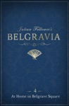 Julian Fellowess Belgravia Episode 4