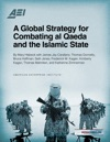 A Global Strategy For Combating Al Qaeda And The Islamic State