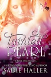 Tainted Pearl A Rock Star Prequel