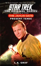 Star Trek: The Janus Gate, Book One: Present Tense