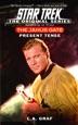 Star Trek: The Janus Gate, Book One: Present Tense