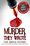 Murder They Wrote Four SkipJack Mysteries