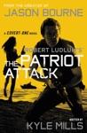 Robert Ludlums TM The Patriot Attack