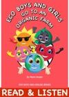Eco Boys And Girls Go To An Organic Farm