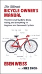The Ultimate Bicycle Owners Manual