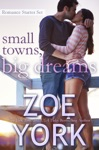 Small Towns Big Dreams Romance Starter Set